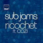 SUB JAMS feat COZI - Ricochet (Front Cover)