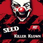SEED - Killer Klown (Front Cover)