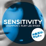 CHAMPION & RUBY LEE RYDER - Sensitivity (Front Cover)