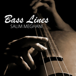 MEGHANI, Salim - Bass Lines (Front Cover)