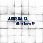 AKASHA FX - White Space EP (Front Cover)