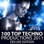 100 Top Techno Productions 2011 Deluxe Edition