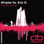 4FRAME vs ERIC G - Top Floor 2011 (Front Cover)