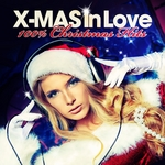 X-Mas In Love, 100% Christmas Hits (Best Of Original & Traditional Lounge & Chill Out Winter Pearls)