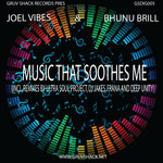 VIBES, Joel/BHUNU BRILL - Music That Soothes Me (Including remixes Part One) (Front Cover)