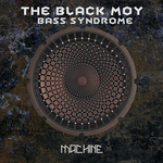 BLACK MOY, The - Bass Syndrome (Front Cover)