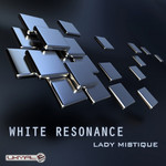 WHITE RESONANCE - Lady Mistique (Front Cover)
