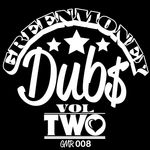 GREENMONEY - Greenmoney Dubs Vol 2 (Front Cover)