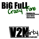 BIG FULL - Crazy Tune (Front Cover)