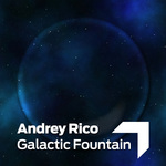 RICO, Andrey/JEFF VAN DYCK - Galactic Fountain (Front Cover)