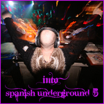 VARIOUS - Into Spanish Underground, Vol 5 (Front Cover)