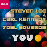LEE, Steven/CARL KENNEDY feat JOEL EDWARDS - You (Front Cover)