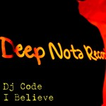 DJ CODE - I Believe (Front Cover)