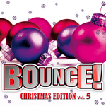 Bounce! Christmas Edition Vol  5