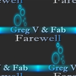 GREG V & FAB - Farewell (Front Cover)