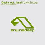 DUSKY feat JANAI - It's Not Enough (The remixes) (Front Cover)