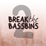 VARIOUS - Break The Bassbins Vol 2 (Front Cover)