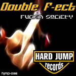DOUBLE F-ECT - Fuckin Society (Back Cover)