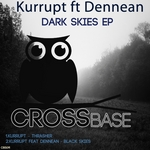 KURRUPT feat DENNEAN - Dark Skies EP (Front Cover)