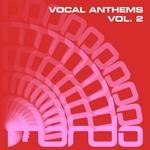 VARIOUS - Vocal Anthems Vol 2 (Front Cover)