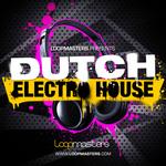 Dutch Electro House (Sample Pack WAV/APPLE)