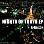 774MUZIK - Nights Of Tokyo EP (Front Cover)