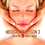 VARIOUS - Meditation Lesson 3 (Creating An Inner Guide) (Front Cover)