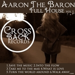 AARON THE BARON - Full House Vol 1 (Front Cover)