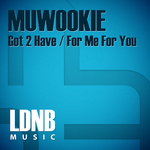 MUWOOKIE - Got 2 Have (Front Cover)
