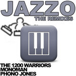 1200 WARRIORS, The - Jazzo (The remixes) (Front Cover)