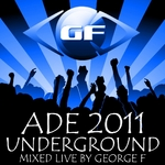Amsterdam Dance Event 2011 Underground (unmixed tracks)