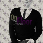 ULUSOY, Evren/SEZER UYSAL - On The Floor (Bollo remixes) (Front Cover)