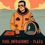 INFRASONIC, Paul - Plaza Part 1 (Front Cover)
