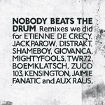Remixes We Did (Nobody Beats The Drums Remixes)