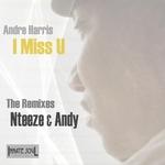 HARRIS, Andre - I Miss U (The remixes) (Back Cover)