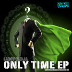 Only Time EP