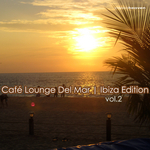 VARIOUS - Cafe Lounge Del Mar: Ibiza Edition Vol 2 (Front Cover)