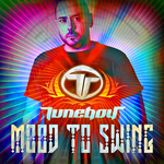 TUNEBOY - Mood To Swing (Front Cover)