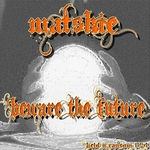 MATSKIE - Beware The Future EP (Front Cover)