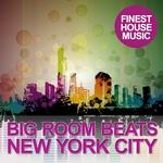 Big Room Beats: New York City