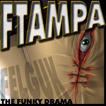 The Funky Drama (FTampa mix)