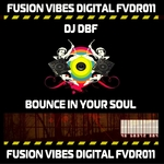 DJ DBF - Bounce In Your Soul (Front Cover)