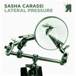 CARASSI, Sasha - Lateral Pressure (Front Cover)