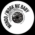 Work Me Baby EP