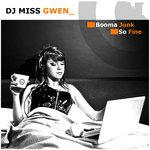 DJ MISS GWEN - Bomma Junk (Front Cover)