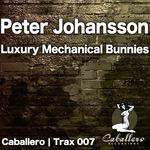 JOHANSSON, Peter - Luxury Mechanical Bunnies (Front Cover)