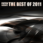 VARIOUS - Filter Presents The Best Of 2011 Vol 1 (Front Cover)