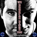 MALKE/BUCHECHA aka DOUBLE DARE - We Double Dare You (Front Cover)