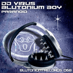 DJ VIRUS/BLUTONIUM BOY - Paranoid (Front Cover)