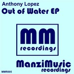 LOPEZ, Anthony - Out Of Water EP (Front Cover)